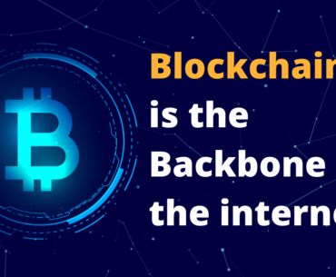 Blockchain is the Backbone of the internet nowadays!