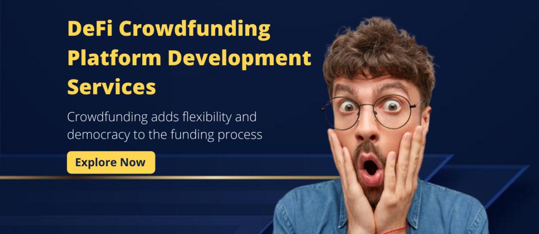 DeFi Crowdfunding Platform Development Services