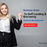 DeFi Lending and Borrowing Platform Development