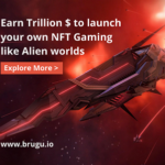 Earn Trillion $ to launch your own NFT Gaming like Alien worlds (5)